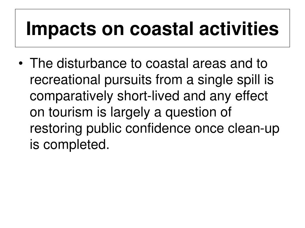 Impacts on coastal activities
