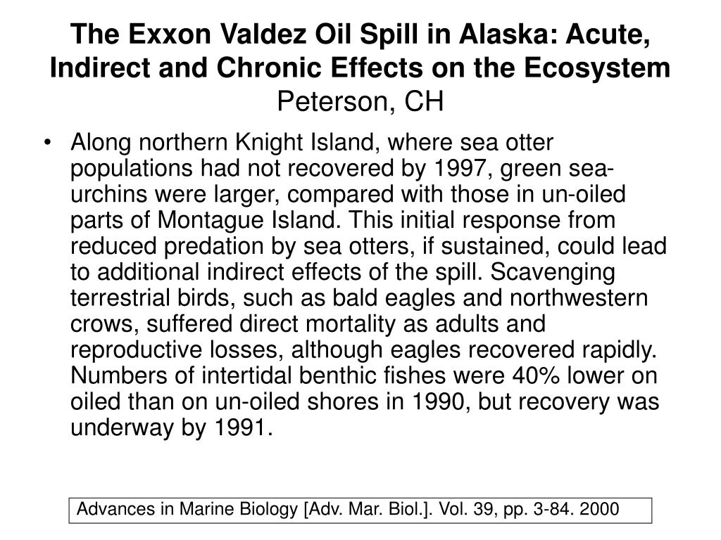 The Exxon Valdez Oil Spill in Alaska: Acute, Indirect and Chronic Effects on the Ecosystem