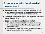 experiences with bond market development