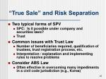 true sale and risk separation