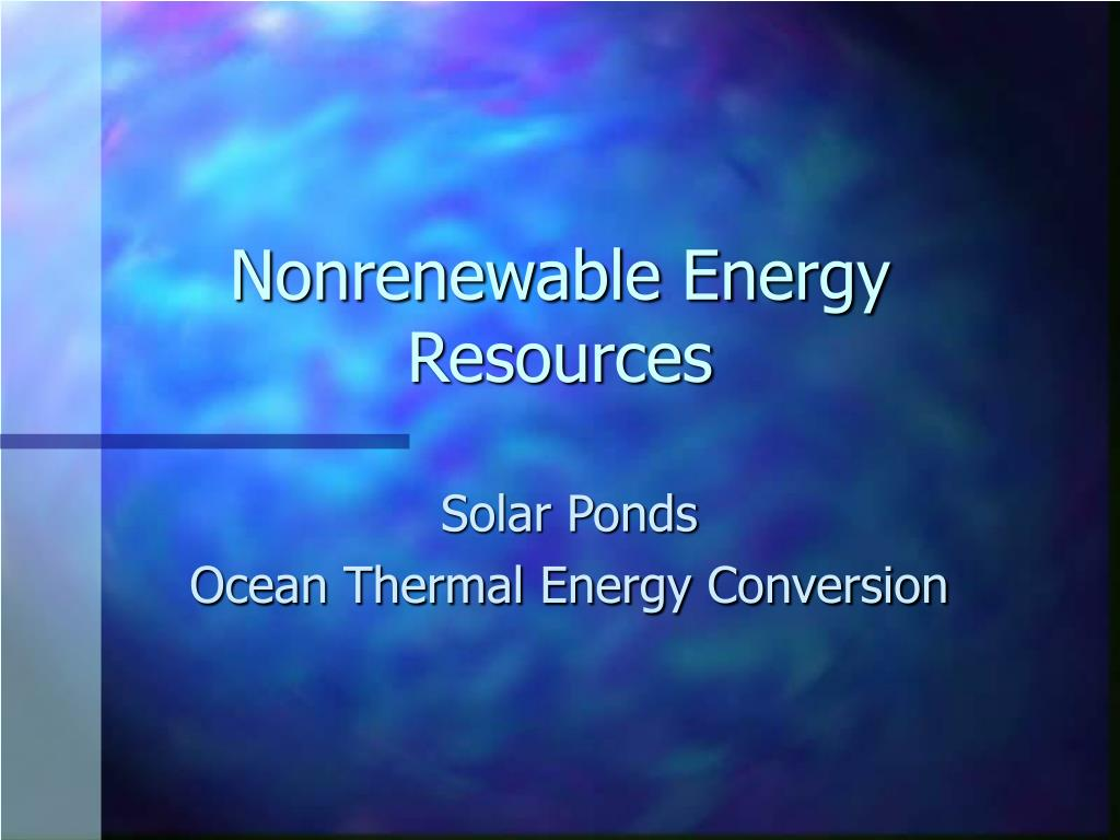 nonrenewable energy resources l.