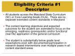 eligibility criteria 1 descriptor