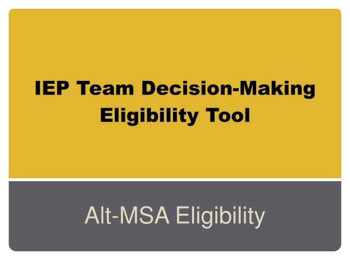 iep team decision making eligibility tool n.