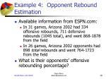 example 4 opponent rebound estimation