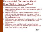 fundamental discoveries about how children learn to read