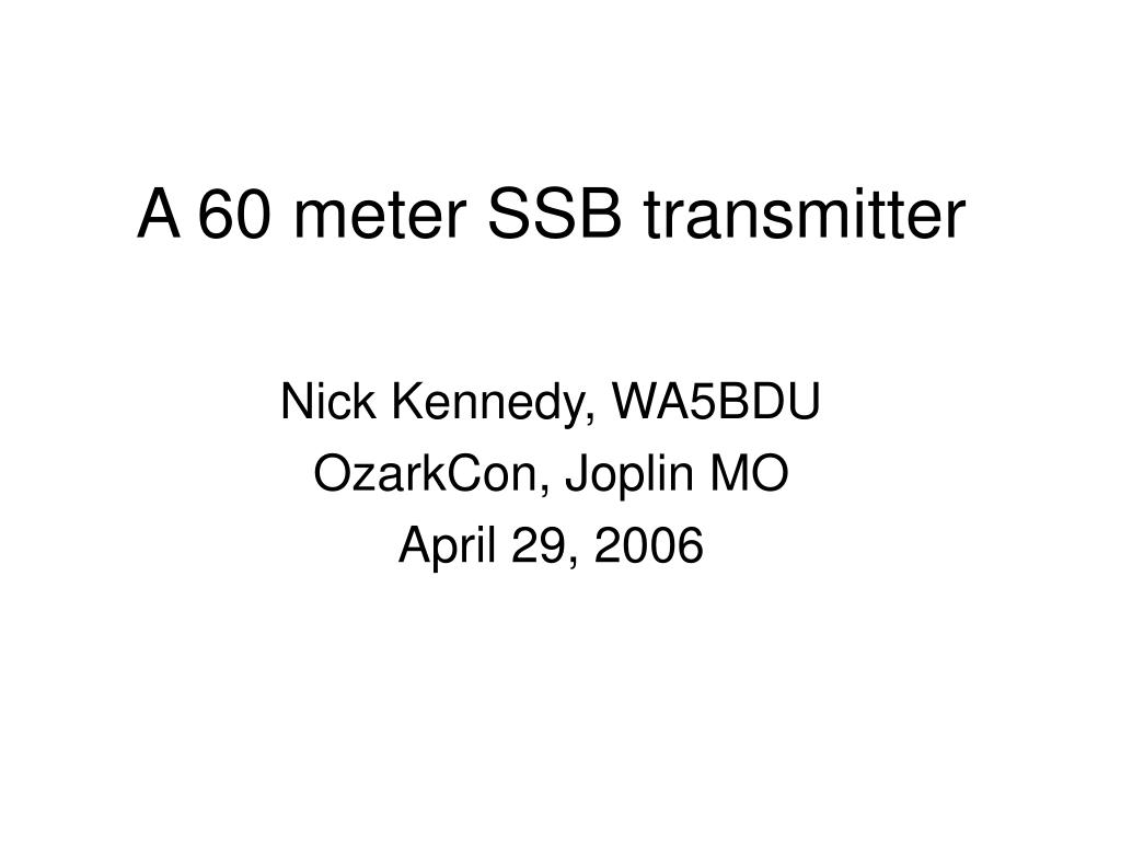 a 60 meter ssb transmitter l.