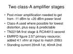 two class a amplifier stages