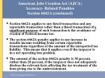 american jobs creation act ajca accuracy related penalties section 6662a continued