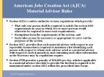american jobs creation act ajca material advisor rules