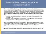 american jobs creation act ajca section 6501 c 10