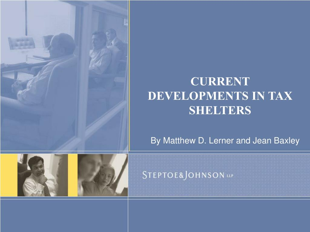 current developments in tax shelters l.
