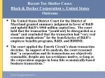 recent tax shelter cases black decker corporation v united states outcome