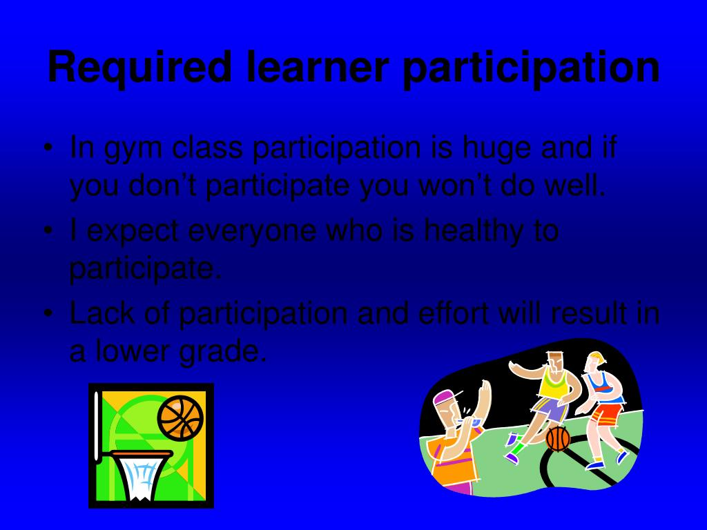 Required learner participation