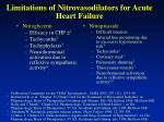 limitations of nitrovasodilators for acute heart failure