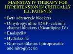 mainstay iv therapy for hypertension in critically ill patients