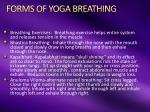 forms of yoga breathing