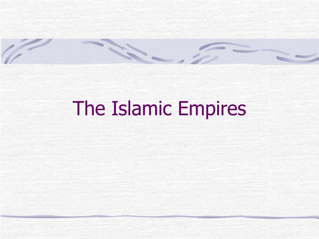 the islamic empires l.