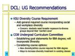 dcl ug recommendations