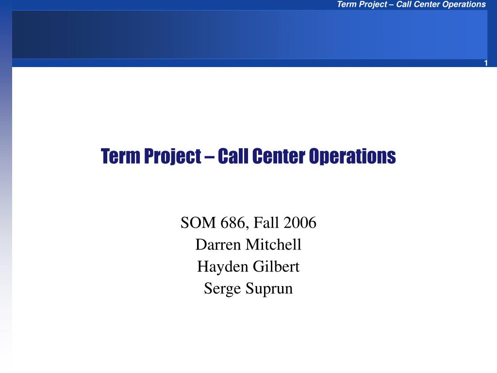 term project call center operations l.
