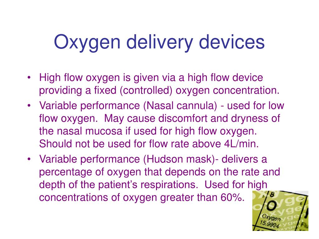 oxygen delivery devices A closer look at some oxygen delivery devices patients with copd maintaining an f io2 of 40% or less usually will prevent these problems getting the air there.