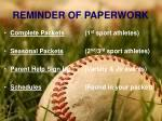 reminder of paperwork