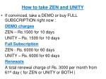 how to take zen and unity