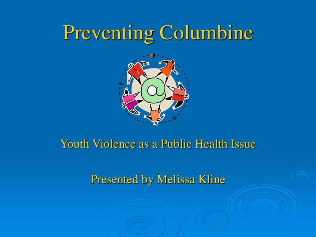 preventing columbine l.