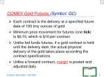 comex gold futures symbol gc
