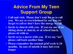 advice from my teen support group34