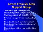 advice from my teen support group35