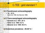 c tee gold standard