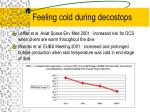 feeling cold during decostops