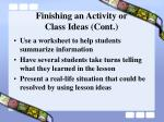 finishing an activity or class ideas cont