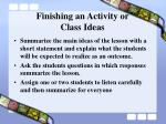 finishing an activity or class ideas