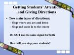 getting students attention and giving directions