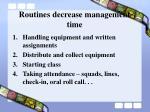 routines decrease management time