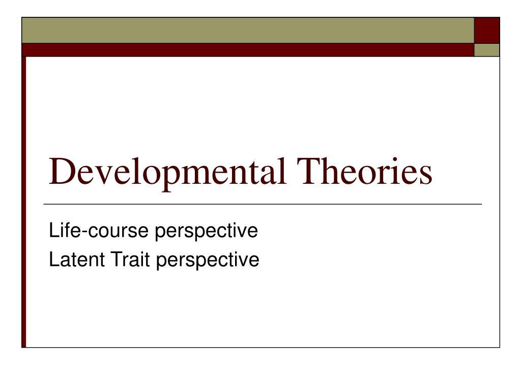 developmental theories l.