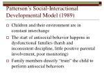 patterson s social interactional developmental model 1989