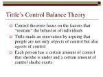 tittle s control balance theory