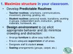 1 maximize structure in your classroom