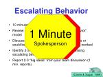 escalating behavior