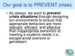 our goal is to prevent crises