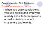 comprehension skill review draw conclusions te 153