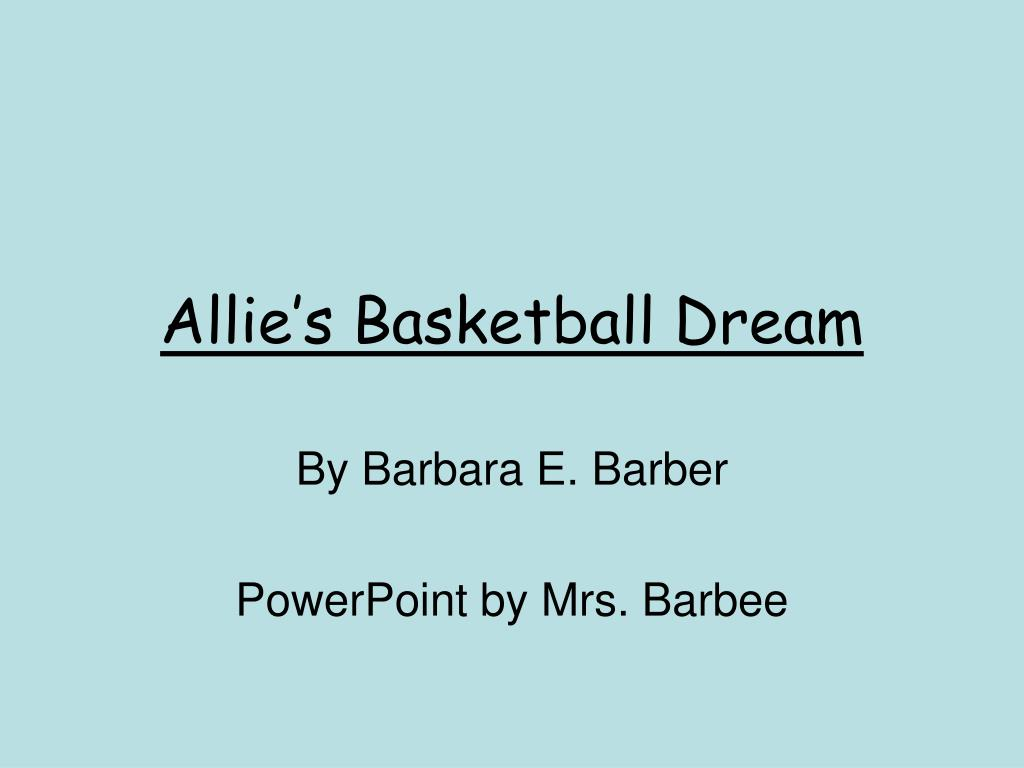 allie s basketball dream l.