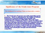 significance of the trunk liner program6