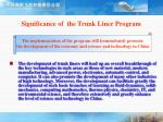 significance of the trunk liner program8