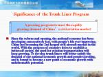 significance of the trunk liner program9