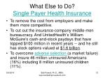 what else to do single payer health insurance