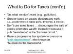 what to do for taxes cont d