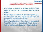 sugar inventory valuation